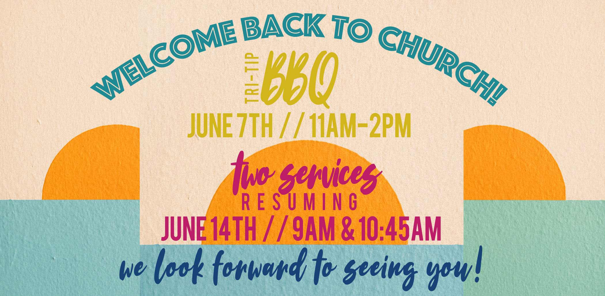 Welcome Back To Church!